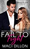 Fail to Fight (Unrequited Love #1)