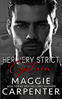 Her Very Strict Captain: A Tough Navy SEAL Undercover Romance
