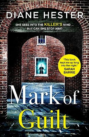 Mark Of Guilt by Diane Hester