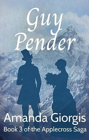 Guy Pender (The Applecross Saga Book 3)