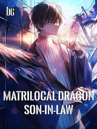Matrilocal Dragon Son-in-law: Book 7