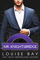 Mr. Knightsbridge (The Mister Series #2)
