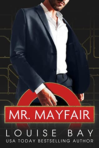 Mr Mayfair by Louise Bay