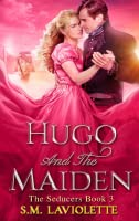 Hugo and the Maiden (The Seducers, #3)