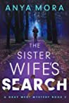 The Sister Wife's Search (A Gray West Mystery, #2)
