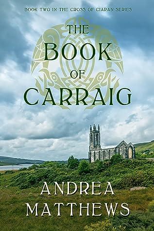 The Book of Carraig (The Cross of Ciaran #2)
