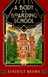 A Body at a Boarding School: A 1920s Mystery