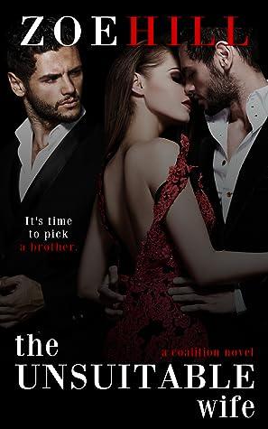 The Unsuitable Wife: a love triangle mafia romance (Coalition Book Four