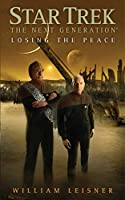 Losing the Peace (Star Trek: The Next Generation - The Second Decade #6)
