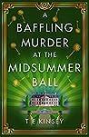 A Baffling Murder at the Midsummer Ball (A Dizzy Heights Mystery, #2)