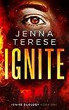 Ignite (Ignite Duology #1)