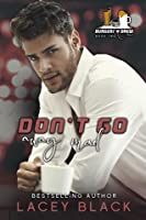 Don't Go Away Mad (Burgers and Brew Crüe #2)
