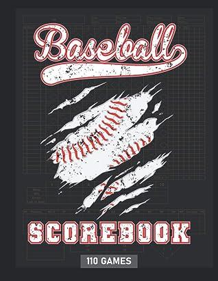 Baseball Scorebook: Baseball Scorekeeping Book with Batting, Pitching, Fielding & Stats | Side-by-side Score Sheets for 110 Games
