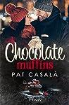 Chocolate muffins (Little Falls #2)