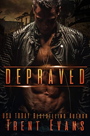 Depraved: A Dark Romance