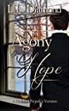 Agony and Hope