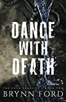 Dance with Death (The Four Families)