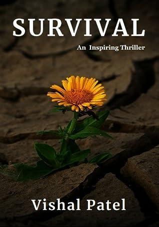 Survival | An Inspiring Thriller