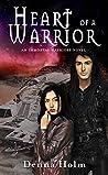 Heart of a Warrior (Immortal Warriors #4)