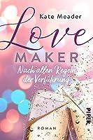 Love Maker – Nach allen Regeln der Verführung (Laws of Attraction 2)