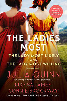 The Ladies Most...: The Collected Works: The Lady Most Likely/The Lady Most Willing