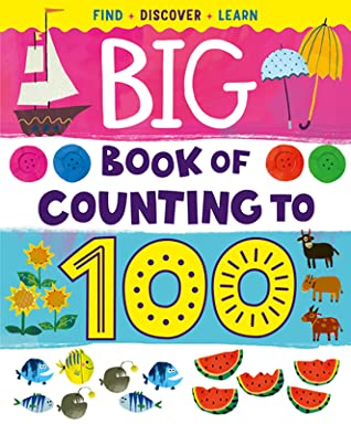 Big Book of Counting to 100: Find, Discover, Learn
