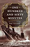 One Hundred and Sixty Minutes by William Hazelgrove