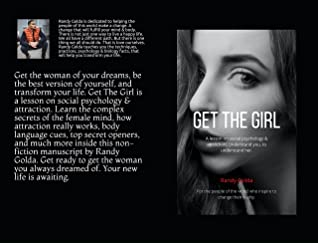 Get The Girl: A lesson on social psychology & attraction. Understand you, to understand her.