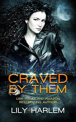 Craved By Them by Lily Harlem