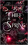 Thief of Spring (Faeries of the Underworld Duology #1)