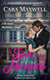 A Love Match for the Marquess (The Hesitant Husbands Book 3)