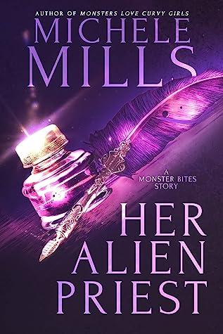 Her Alien Priest by Michele Mills