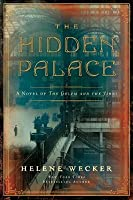 The Hidden Palace (The Golem and the Jinni, #2)