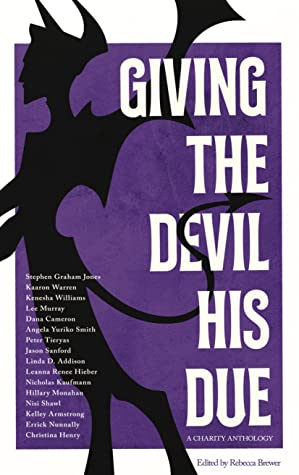 Giving the Devil His Due (Charity Anthology)