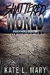 Shattered World (Broken World, #2)