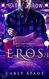 Eros (Contemporary Mythos, #4)