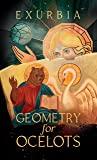 Geometry for Ocelots