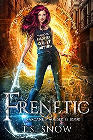 Frenetic (Arcane Mage, #4)