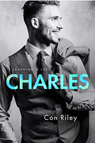 Charles (Learning to Love, #1)