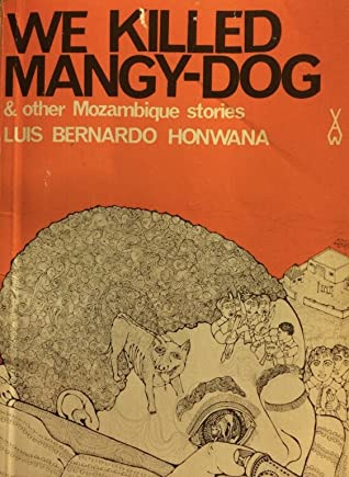 We Killed Mangy-Dog and Other Stories
