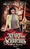 Start from Scratches: A Paranormal Women's Fiction Cozy Mystery