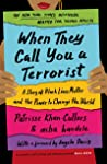 When They Call You a Terrorist: A Story of Black Lives Matter and the Power to Change the World
