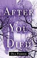 After You Died (AfterLife #1)