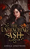 The Unflinching Ash