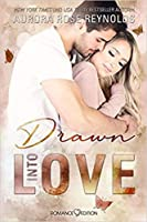 Drawn into Love (Fluke My Life, #4)