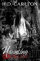 Haunting Adeline: A Dark Stalker Romance (Adeline Duet Book 1)