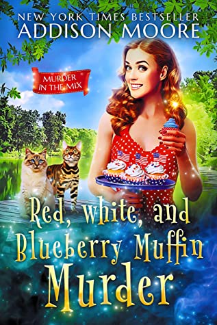 Red, White, and Blueberry Muffin Murder: Cozy Mystery