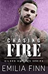 Chasing Fire (Gilded Knights, #2)