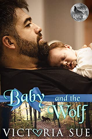 Baby and the Wolf (Shifter Rescue #1)