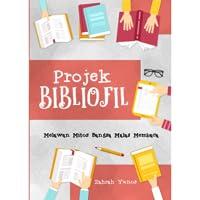Projek Bibliofil: Melawan Mitos Bangsa Malas Membaca